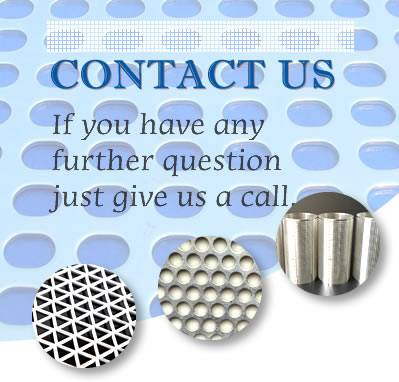 If you need perforated sheet, perforated pipes and tubes, please click it to contact us.